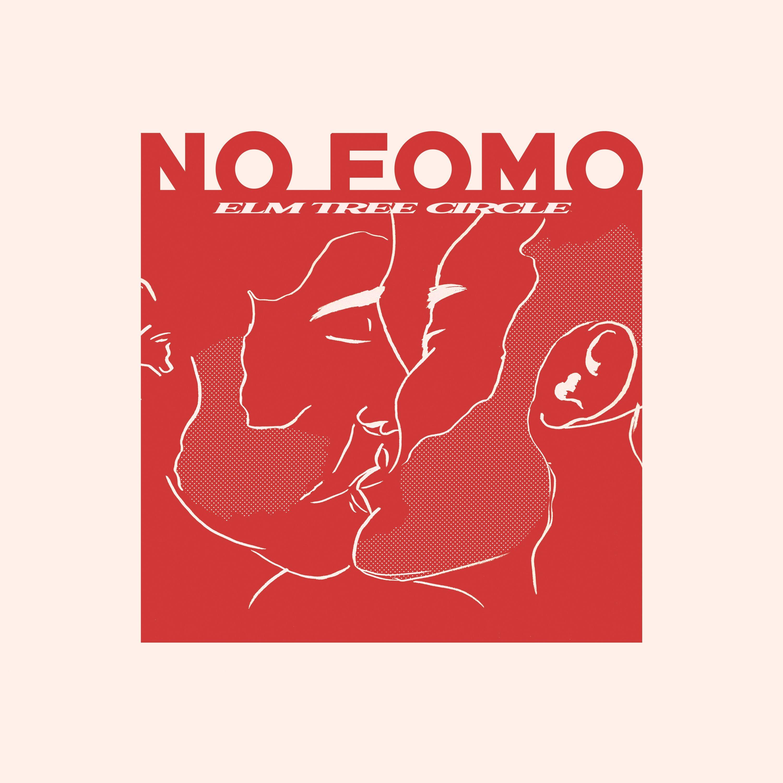 Elm Tree Circle - NO FOMO