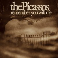 (review) ThePicassos - Remember You Will Die