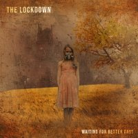(review) The Lockdown - Waiting For Better Days (Effervescence Records)