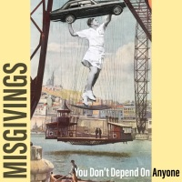 Misgivings launch new single 'You Don't Depend On Anyone', song with a message for all of us!